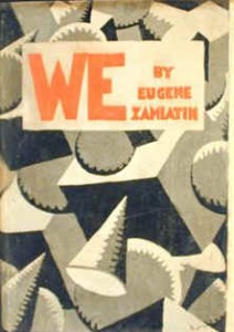 We - Zamyatin (1924)