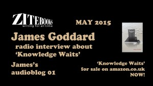 James Goddard You Tube AUDIOBLOG 1
