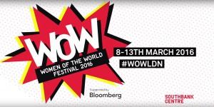 Women of the World Festival 2016
